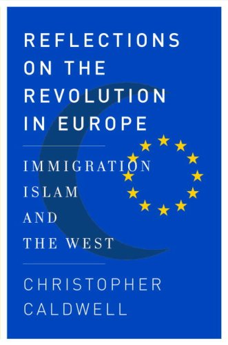 The cover of Reflections on the Revolution In Europe: Immigration, Islam, and the West