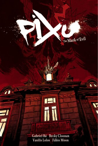 The cover of Pixu: The Mark of Evil
