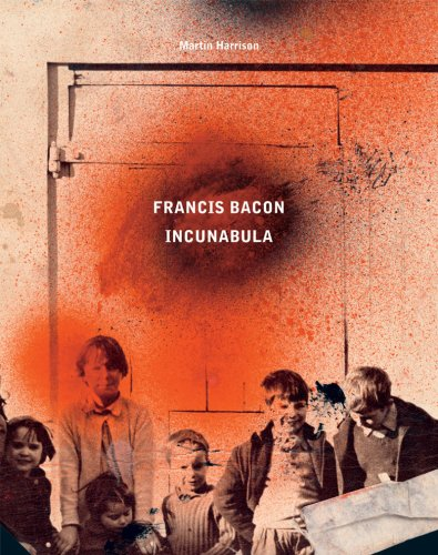 The cover of Francis Bacon: Incunabula