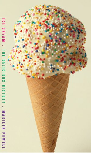 The cover of Ice Cream: The Delicious History