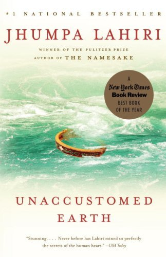 The cover of Unaccustomed Earth: Stories (Vintage Contemporaries)