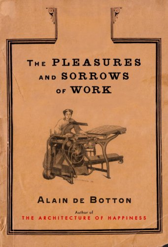The cover of The Pleasures and Sorrows of Work