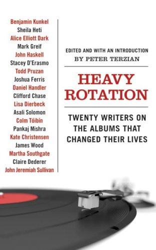 The cover of Heavy Rotation: Twenty Writers on the Albums That Changed Their Lives