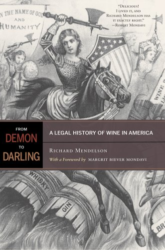 The cover of From Demon to Darling: A Legal History of Wine in America