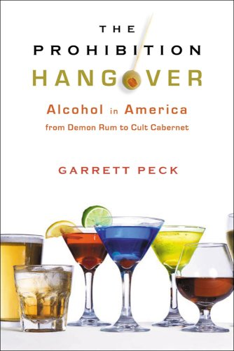 The cover of The Prohibition Hangover: Alcohol in America from Demon Rum to Cult Cabernet