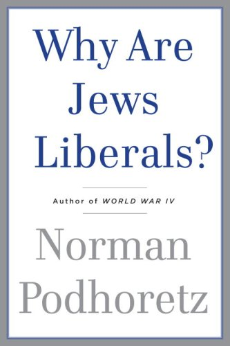 The cover of Why Are Jews Liberals?