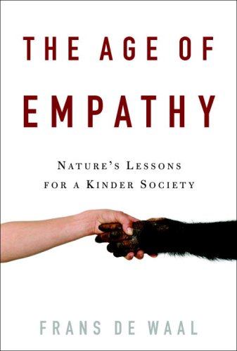 The cover of The Age of Empathy: Nature's Lessons for a Kinder Society