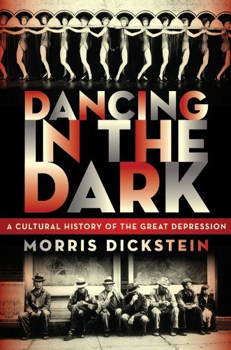 The cover of Dancing in the Dark: A Cultural History of the Great Depression