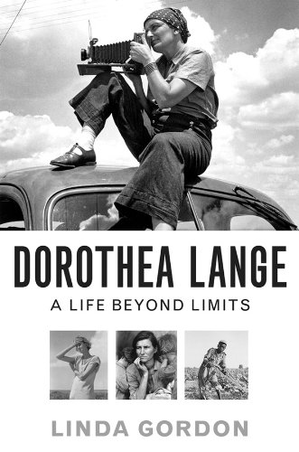 The cover of Dorothea Lange: A Life Beyond Limits