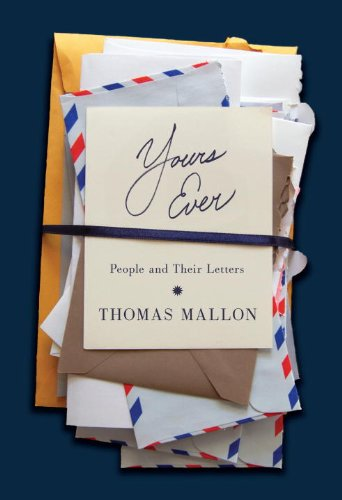The cover of Yours Ever: People and Their Letters