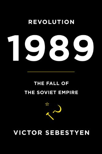 The cover of Revolution 1989: The Fall of the Soviet Empire