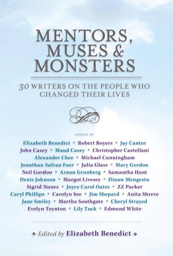 The cover of Mentors, Muses & Monsters: 30 Writers on the People Who Changed Their Lives