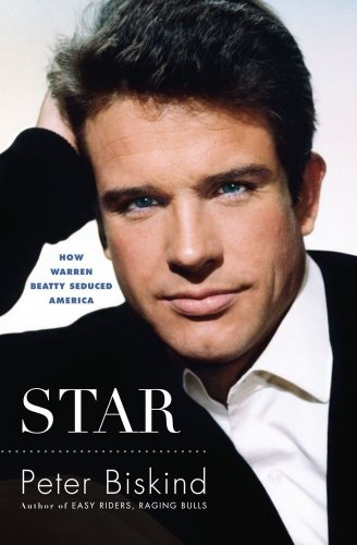 The cover of Star: How Warren Beatty Seduced America