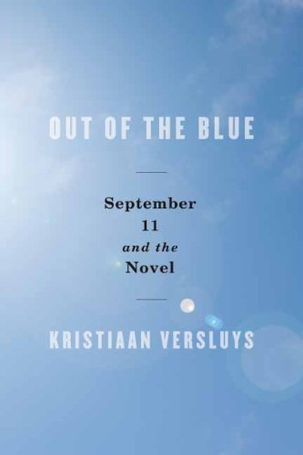 The cover of Out of the Blue: September 11 and the Novel