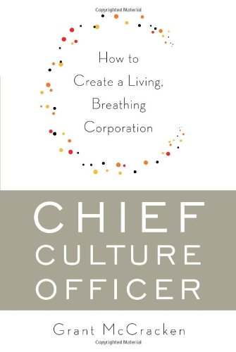 The cover of Chief Culture Officer: How to Create a Living, Breathing Corporation