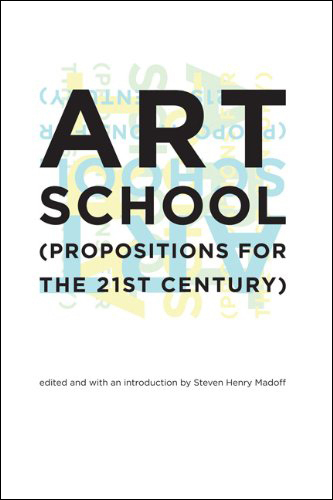 The cover of Art School: (Propositions for the 21st Century)