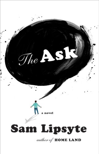 The cover of The Ask: A Novel