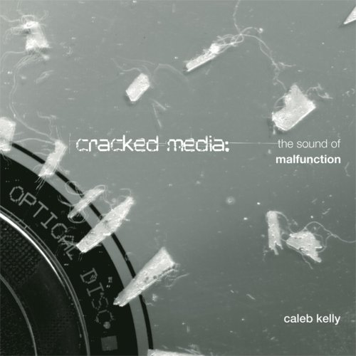 The cover of Cracked Media: The Sound of Malfunction