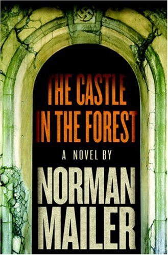 The cover of The Castle in the Forest: A Novel