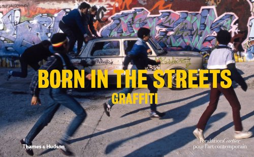 The cover of Born in the Streets: Graffiti