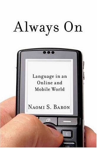 The cover of Always On: Language in an Online and Mobile World