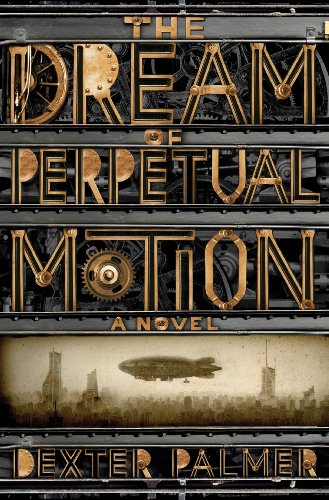 The cover of The Dream of Perpetual Motion