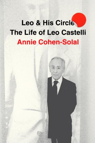 The cover of Leo and His Circle: The Life of Leo Castelli