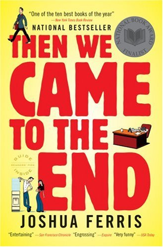 The cover of Then We Came to the End: A Novel
