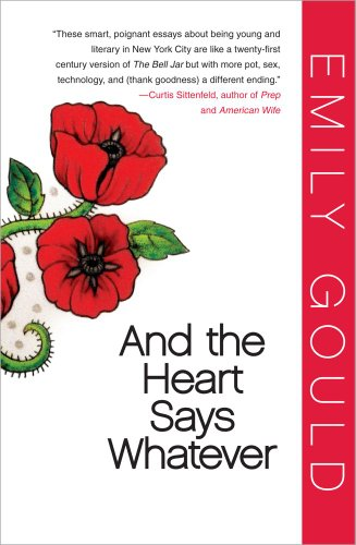 The cover of And the Heart Says Whatever