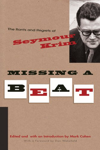 The cover of Missing a Beat: The Rants and Regrets of Seymour Krim (Judaic Traditions in Literature, Music, and Art)