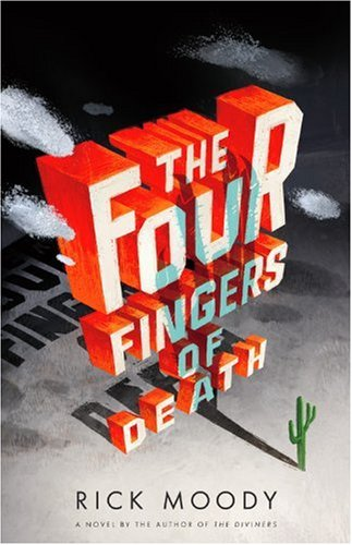 The cover of The Four Fingers of Death: A Novel