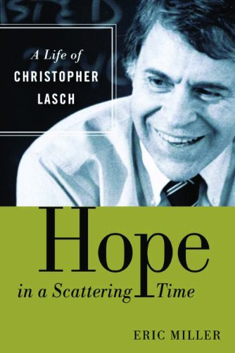 The cover of Hope in a Scattering Time: A Life of Christopher Lasch