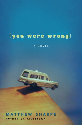 The cover of You Were Wrong: A Novel