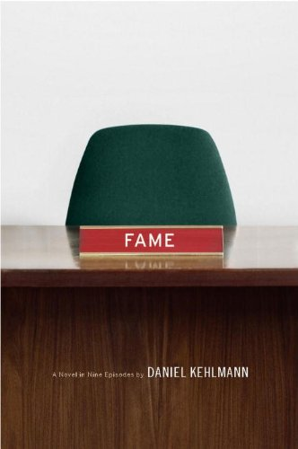The cover of Fame: A Novel in Nine Episodes