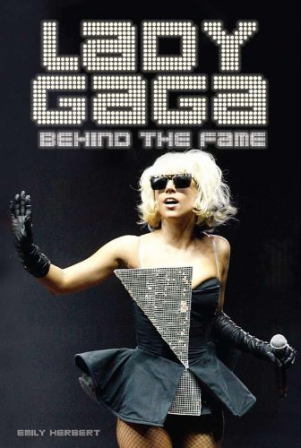 The cover of Lady Gaga: Behind the Fame