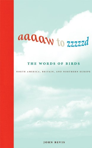 The cover of Aaaaw to Zzzzzd: The Words of Birds: North America, Britain, and Northern Europe