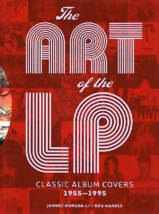 The cover of The Art of the LP: Classic Album Covers 1955-1995