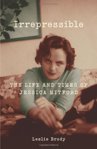 The cover of Irrepressible: The Life and Times of Jessica Mitford