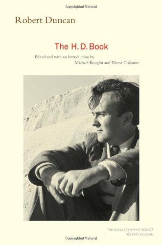 The cover of The H.D. Book (The Collected Writings of Robert Duncan)