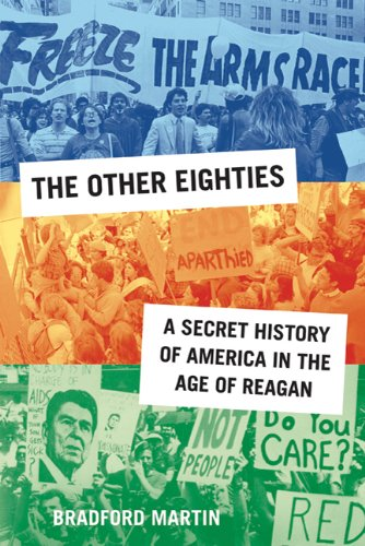 The cover of The Other Eighties: A Secret History of America in the Age of Reagan