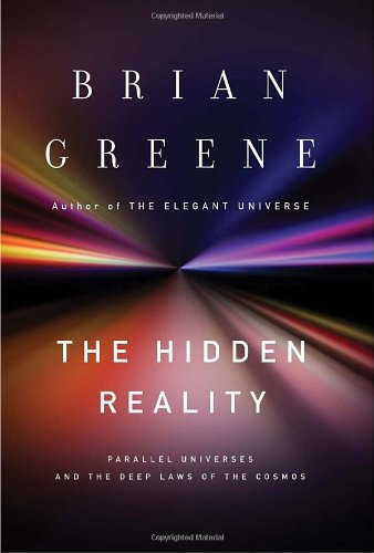 The cover of The Hidden Reality: Parallel Universes and the Deep Laws of the Cosmos