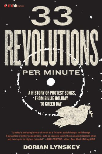 The cover of 33 Revolutions per Minute: A History of Protest Songs, from Billie Holiday to Green Day