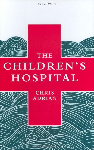 The cover of The Children's Hospital