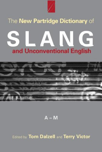 The cover of The New Partridge Dictionary of Slang and Unconventional English (Dictionary of Slang and Unconvetional English)