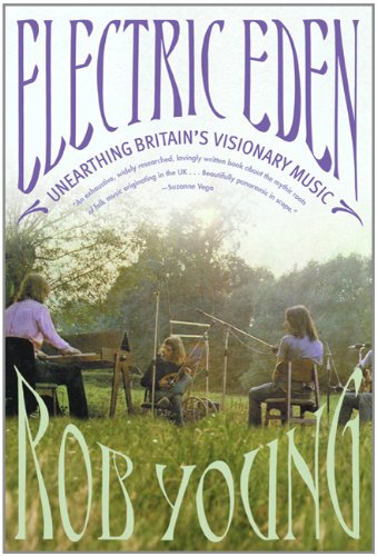 The cover of Electric Eden: Unearthing Britain's Visionary Music