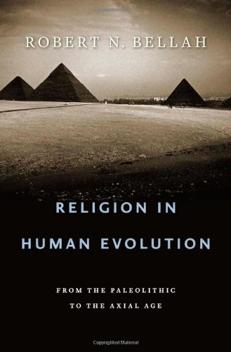 The cover of Religion in Human Evolution: From the Paleolithic to the Axial Age