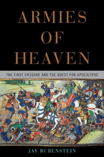 The cover of Armies of Heaven: The First Crusade and the Quest for Apocalypse