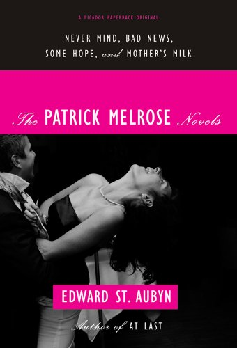 The cover of The Patrick Melrose Novels: Never Mind, Bad News, Some Hope, and Mother's Milk