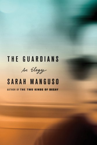 The cover of The Guardians: An Elegy