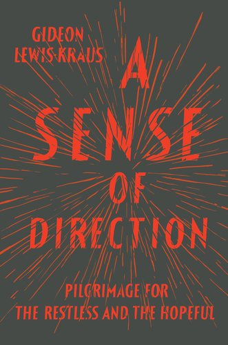 The cover of A Sense of Direction: Pilgrimage for the Restless and the Hopeful
